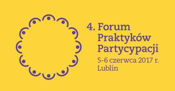 4. Forum Praktyków Partycypacji
