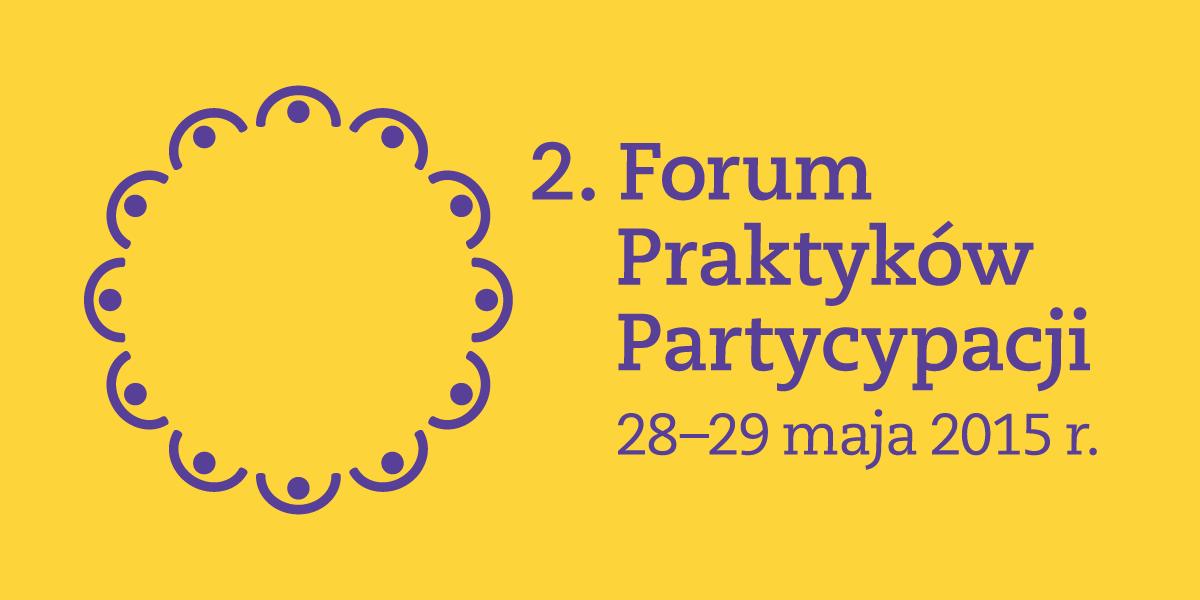 2. Forum Praktyków Partycypacji