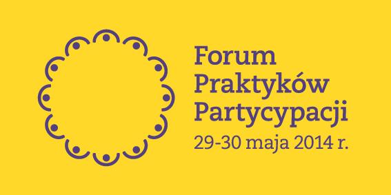 1. Forum Praktyków Partycypacji