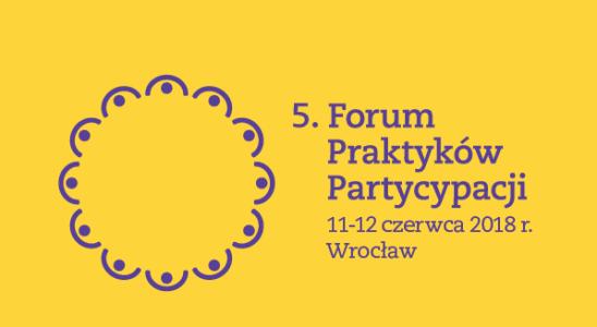 5. Forum Praktyków Partycypacji