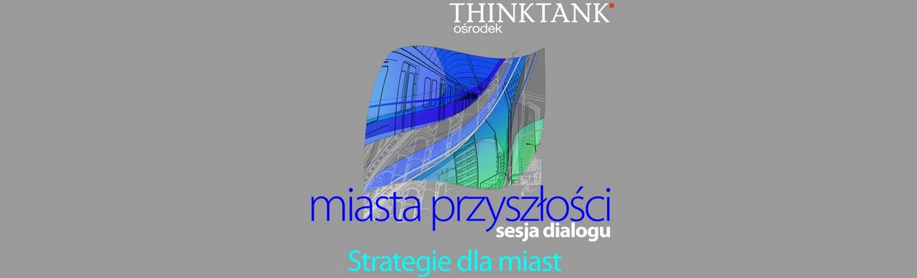 miasta przyszłości_thinktank