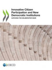 Innovative Citizen Participation and New Democratic Institutions. Catching the Deliberative Wave